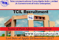 Telecommunications Consultants India Limited Recruitment 2017– Advisor/ Consultant