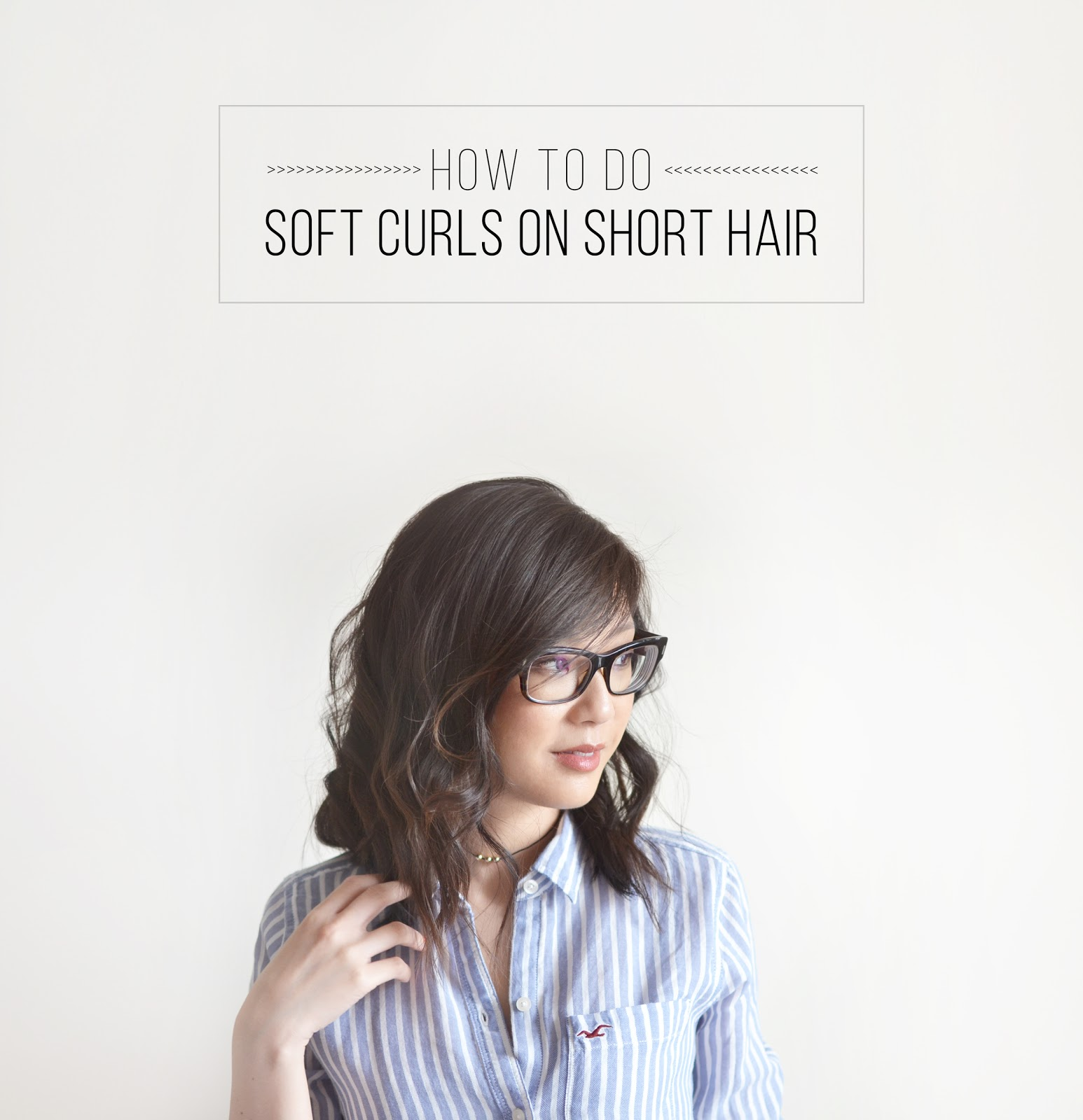 How To Do Soft Curls On Short Hair