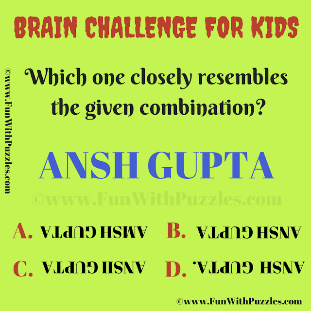 This Picture Brain Riddle is for Kids in which one has to find the answer which close match with the given puzzle image.