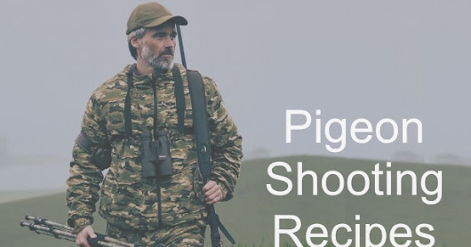 Delicious recipes to make the most of your pigeon shoot!