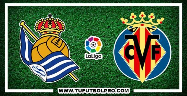 Ver Real Sociedad vs Villarreal EN VIVO Por Internet Hoy 25 de Agosto 2017