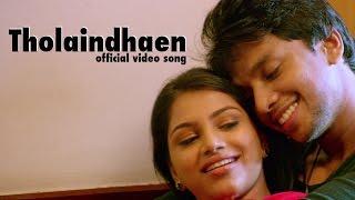 Tholaindhaen – Official Video – Aagam _ Irfan, Deekshita _ Vishal Chandrasekar