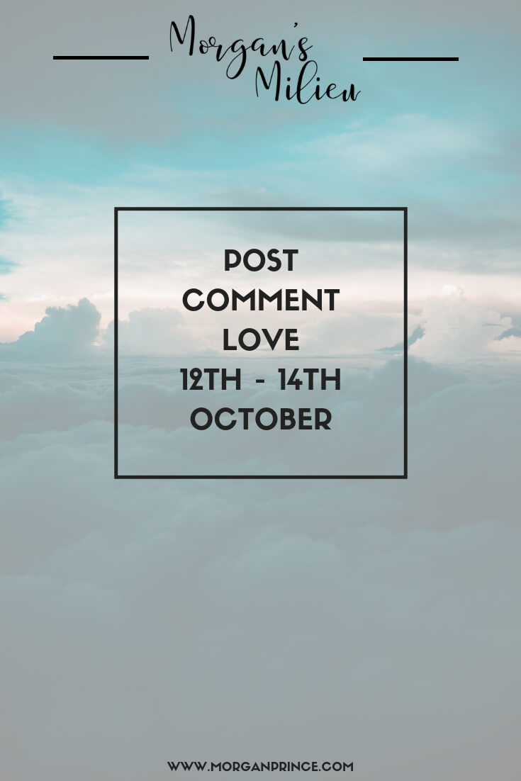 Post Comment Love 12th - 14th October | Join Stephanie and I for Post Comment Love, a linky that welcomes all, every week.