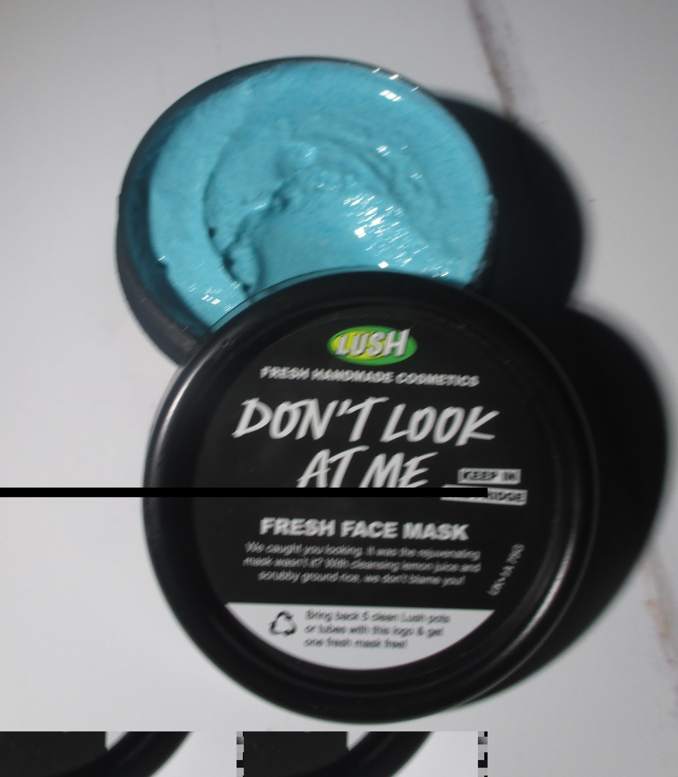 Dont look at me lush face mask review - Lush Don T Look At Me Facemask Review As Some Of You May Know I Am Obsessed With Lush For Me It Is Not Only The Bath Products Which I Adore It Is All The