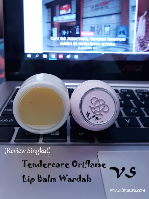 Tendercare Oriflame VS Lip Balm Wardah (Review Singkat)