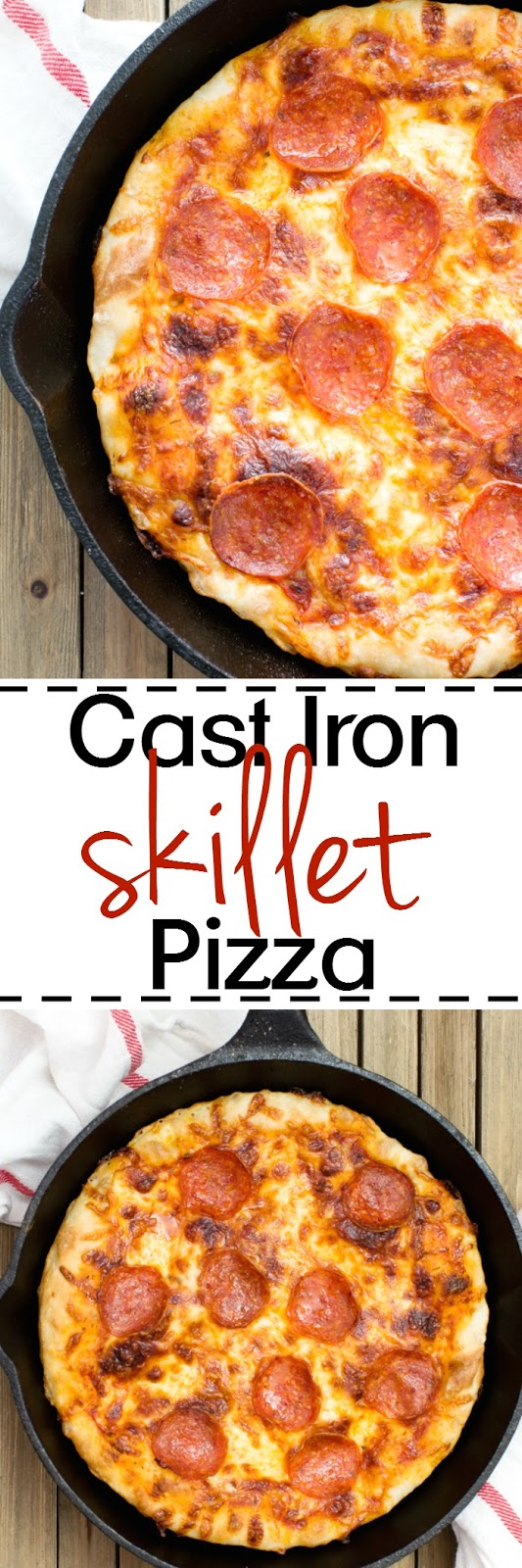Easy Cast Iron Skillet Pizza