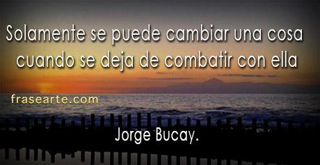 Cambiar una cosa – Jorge Bucay