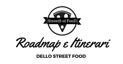 StreetS of FooD - Roadmap e Itinerari di Street Food