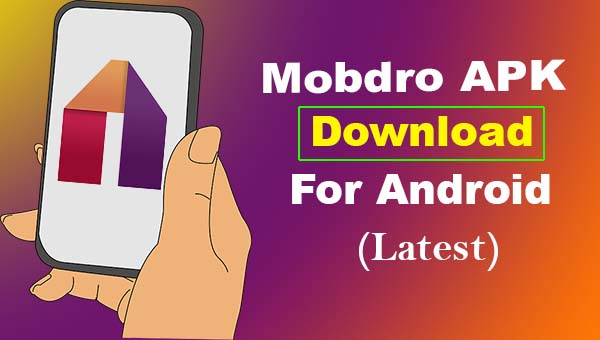 Mobdro APK 2.1.30 Free Download (Official Latest Version 2019)