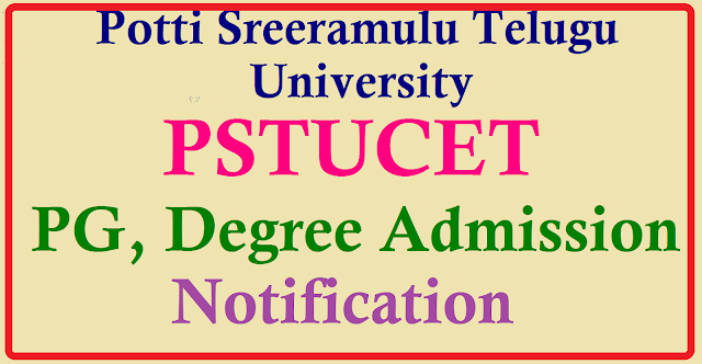 PSTUCET Potti Sreeramulu Telugu University PG, Degree Admission Notification 2017 PSTU PG, UG Courses admissions 2017| Telugu University PG, UG Courses admission Notification 2017| PSTUCET Potti Sreeramulu Telugu University PG, Degree admission 2017 | Potti Sreeramulu Telugu University admission 2017| PSTU PG,UG courses admissionss last date, Exam date , application form and more details@ http://www.pstucet.org/ | Potti Sreeramulu Telugu University Entrance Test 2017 | Telugu University Entrance Exam 2017| PSTUCET 2017 for Telugu University PG,Degree,Diploma courses admissions| TUCET 2017 Online application submission last date is 31-05-2017 Telugu University PSTUCET Entrance Exam date to be announced | pstucet-potti-sreeramulu-telugu-university-pg-degree-admissions-2017-online-application-halltickets-results PSTUCET PG,Degree Admission Notification 2017 Potti sreeramulu Telugu University has given the Telugu University Entrance Test 2017 notification on May 15th 2017 and Online applications are invited from the eligible and interested candidates for admission in to BFA, PG, PG Diploma, Diploma and certificate courses for the academic year 2017-18/2017/05/pstucet-potti-sreeramulu-telugu-university-pg-degree-admissions-2017-online-application-halltickets-results.html