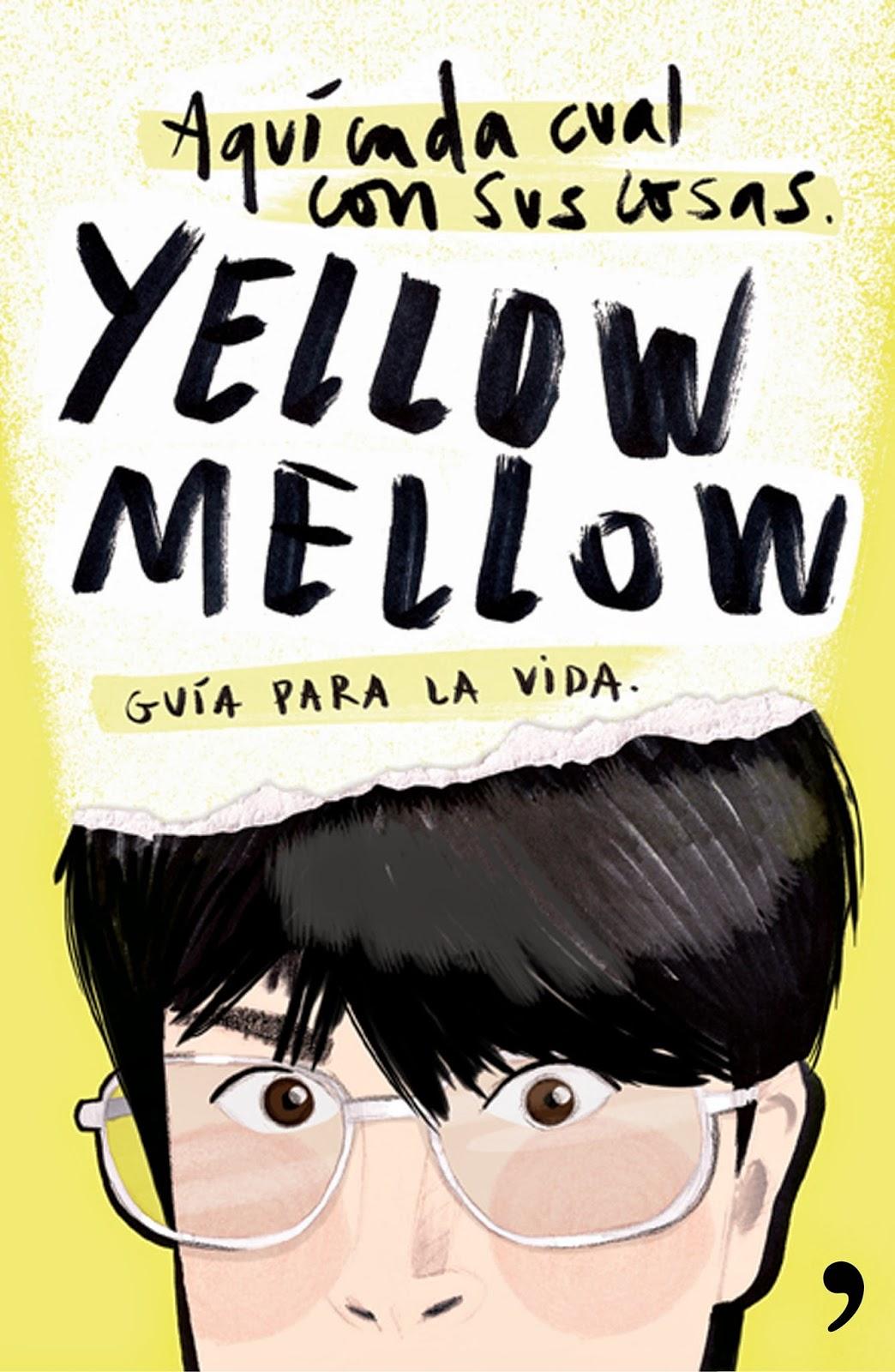 reseña, reseña libro, Yellow Mellow, Aquí cada cual con sus cosas, Guía para la vida, Temas de hoy, Libros de  youtubers
