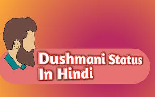 Dushmani_Status_In_Hindi