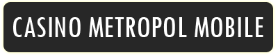 casino metropol mobile
