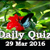 Daily Current Affairs Quiz - 29 Mar 2016
