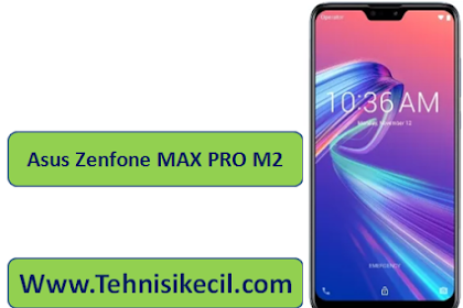 Download Firmware Asus Zenfone MAX PRO M2 firmware Free No password