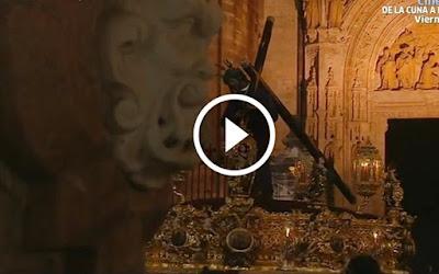 Salida del Gran Poder de la Catedral de Sevilla en la Madrugada del Viernes Santo de la Semana Santa de Sevilla del año 2017