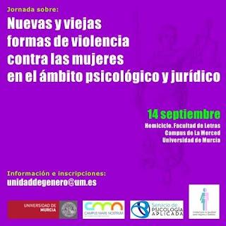 """Jornada """"Nuevas y viejas formas de violencia contra las mujeres en el ámbito psicológico y jurídico"""""""