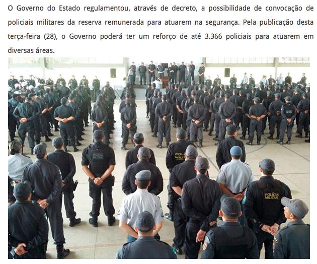 Governo libera a convocação de 3366 policiais da reserva.