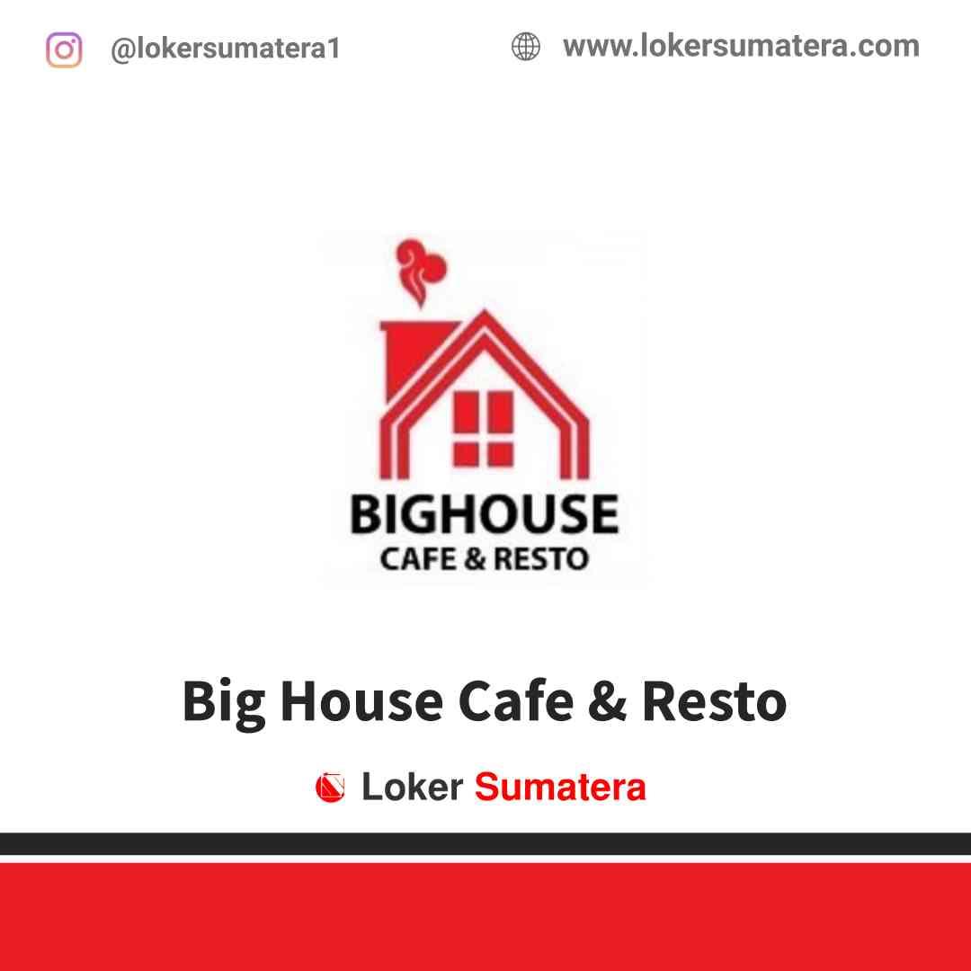 Big House Cafe & Resto Pekanbaru