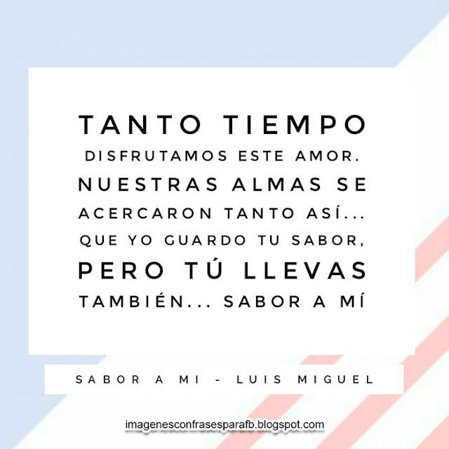 Letras de canciones de Luis Miguel