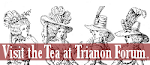 The Tea at Trianon Forum