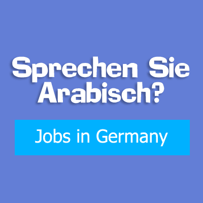 Jobangebot für Araber in Deutschland