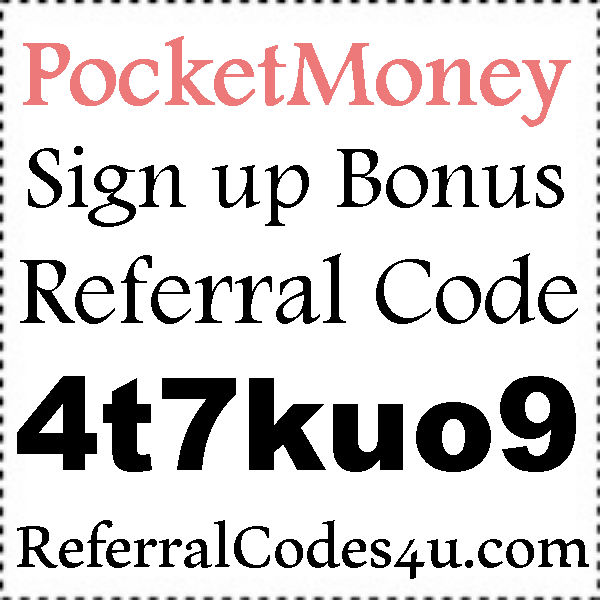 PocketMoney App Referral Codes, PocketMoney Android, PocketMoney Hacks