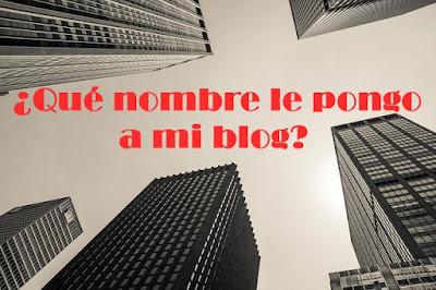elegir nombre para blog