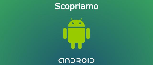 Wikiandroid 1 cosa significa open source project il successo del os di google tuttoxandroid - Rubrica android colori diversi ...