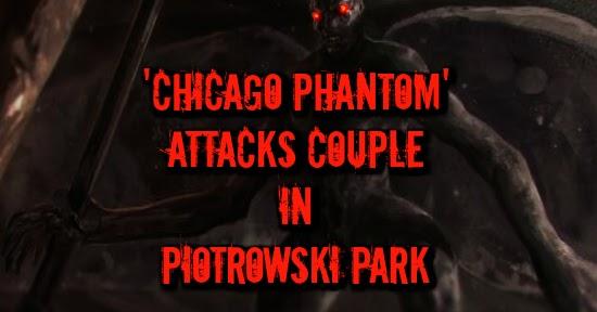 Chicago Phantom Attacks Couple in Piotrowski Park
