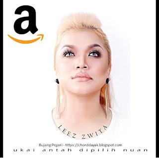 "LEEZ ZWITA album ""Ukai Antah Dipilih Nuan"" on Amazon Now"