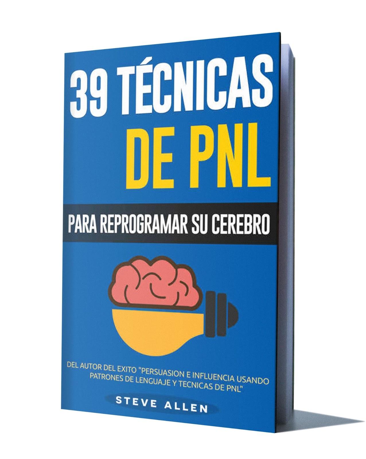 39 TÉCNICAS DE PNL – STEVE ALLEN - Libros De Millonarios  @tataya.com.mx