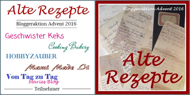 Alte Rezepte Bloggeraktion Advent 2016
