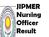 JIPMER Nursing Officer Result 2018 JIPMER Puducherry LDC Cut off Marks 2018 JIPMER Nursing Officer Written Exam Result 2018