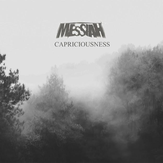 Messiah - Capriciousness [EP] (2019)