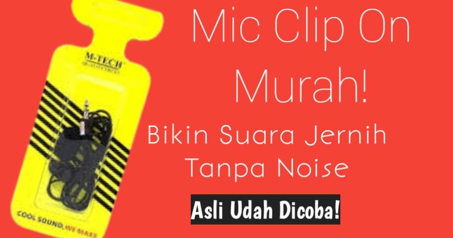 mic clip on untuk youtuber murah