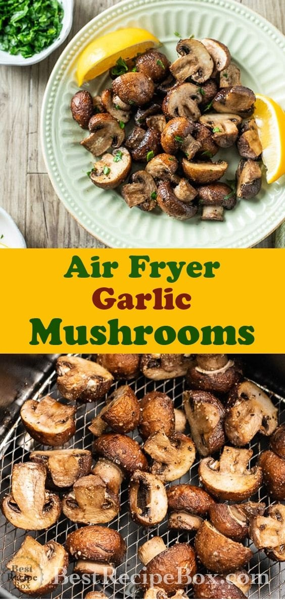 Air Fryer Garlic Mushrooms