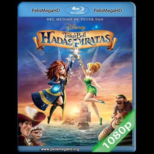 TINKER BELL: HADAS Y PIRATAS (2014) FULL 1080P HD MKV ESPAÑOL LATINO