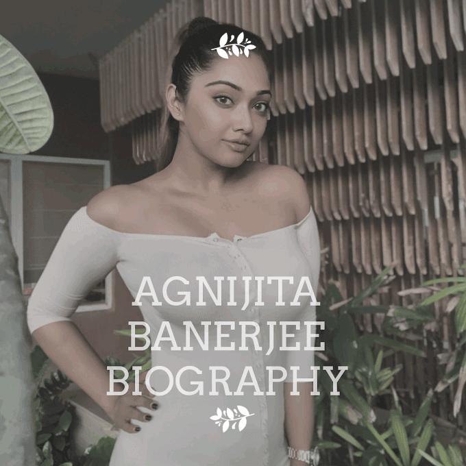 agnijita banerjee, Age, body measurements, hot pics with her biography...