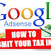 How To Fill And Submit The US Adsense Tax Form For Non-US Citizens
