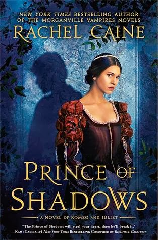 "Book Review: ""Prince of Shadows"" by Rachel Caine"