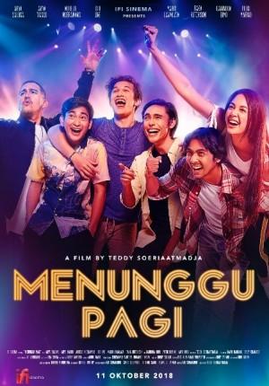 FILM MENUNGGU PAGI (11 Oktober 2018)