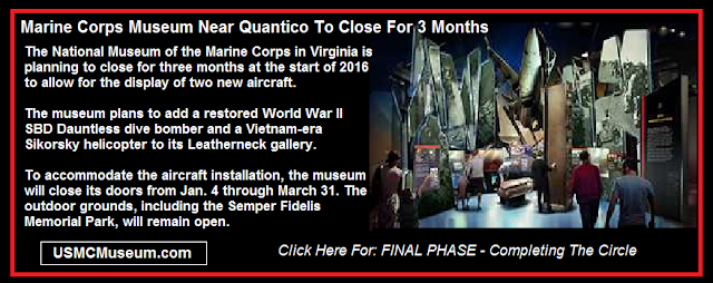 marine corps museum closes for expansion