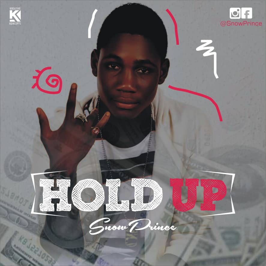 [Mp3] : Snow Prince - Hold Up