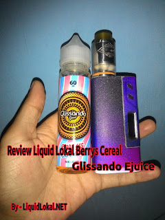 http://www.liquidlokal.net/2017/12/review-liquid-lokal-berrys-cereal-by-glissando.html