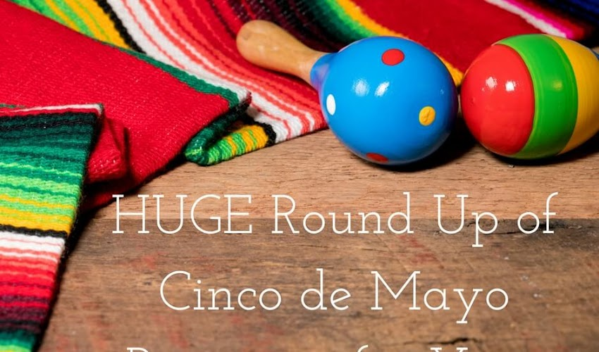 HUGE Round Up of Resources for Cinco de Mayo for Kids