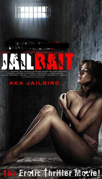 18+ Jailbait (2014) UNRATED 300MB Web-DL 480p Full Movie