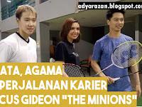 "Biodata, Agama & Prestasi Marcus Gideon ""The Minions"""