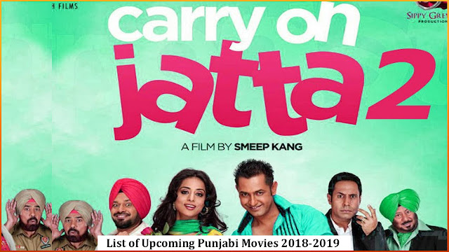 New Hindi Movei 2018 2019 Bolliwood: List Of Upcoming Punjabi Movies 2018-19 With Release Dates