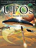 Lịch Sử Bí Mật Về UFO - UFOs: The Secret History (2010)